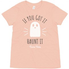 If You Got It, Haunt It