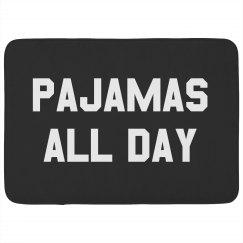 Pajamas All Day Long