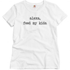 Feed My Kids Funny Mom Gift
