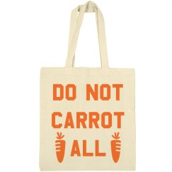 Don't Carrot All Cute Easter Bag
