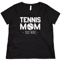 Custom Tennis Mom Plus Tee