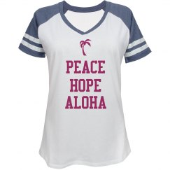 Peace Hope Aloha Top