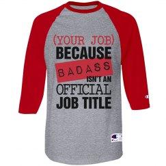 Custom Badass Job Title Raglan
