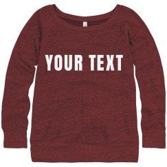 Custom Slouchy Sweater