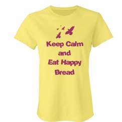 Keep Calm Happy Bread