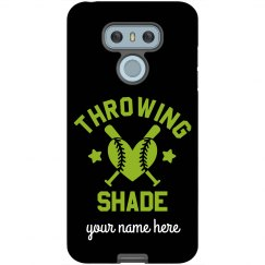 Custom Throwing Shade Phone Case