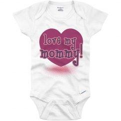 Love My Mommy Heart