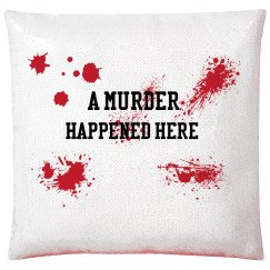 Hide The Evidence Sequin Pillow Case