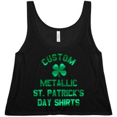 Custom Metallic St. Patricks Designs