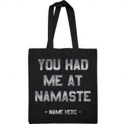 You Had Me at Namaste Metallic Yoga Tote