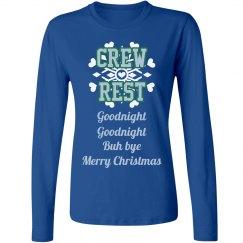 Christmas Crew Rest!
