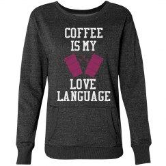 Coffee is my... -Sweatshirt with pocket