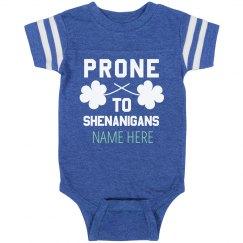 Custom Irish Prone To Shenanigans