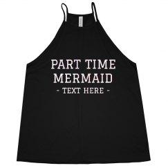 Part Time Mermaid Tank