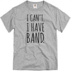 I Can't I Have Marching Band
