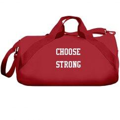 Choose Strong Sport Bag