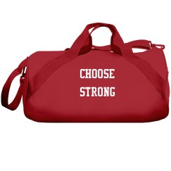 Choose Strong Sport Bag