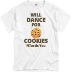 Will Dance For Cookie (unisex T)