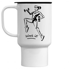 Work it - 15oz Travel Mug