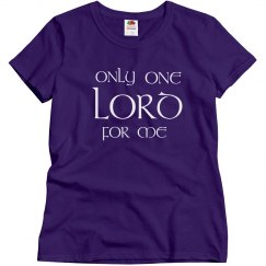 Only One Lord For Me - Purple