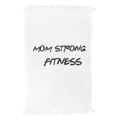 Mom Strong towel