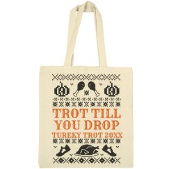 Trot Till You Drop Custom Tote
