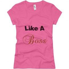 Like a boss pink