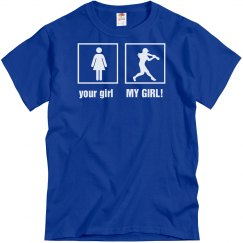 Softball Dad - My Girl
