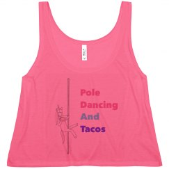 Pole Dancing And Tacos Tank Top