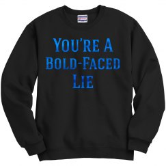 Lies Sweatshirt