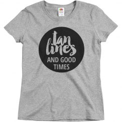Tan Lines And Good Times Tee