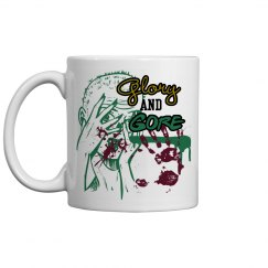 Glory and Gore Mug