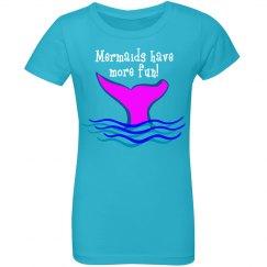 Mermaids have more fun!