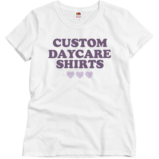 2bccce46 Custom Daycare Shirts for Teachers Ladies Relaxed Fit Basic Promo T-Shirt