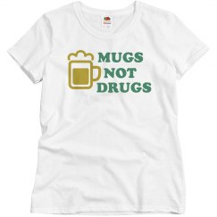 Mugs Not Drugs Green & Gold