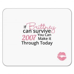 Britney Survival Mouse Pad