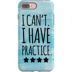 I Have Practice iPhone Case