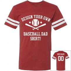 Design Your Baseball Dad Shirt