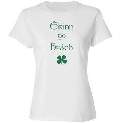 """""""Éirinn go Brách"""" T-Shirt"""