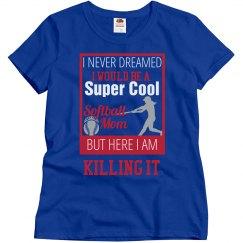 Super Cool Softball Mom