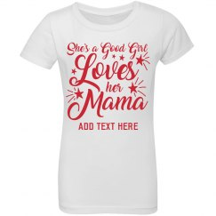Custom Child Loves Her Mama