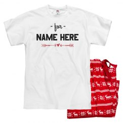 For Name Here Valentine's Pajama