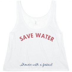SAVE WATER shower with a friend!