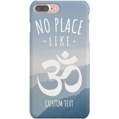 No Place like Om Phone Case