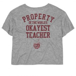 Property of the world's okayest teacher