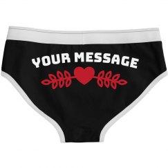 Custom Message Heart Undies