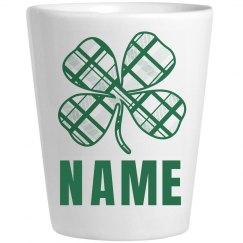 Custom Name Shot St Patricks Day