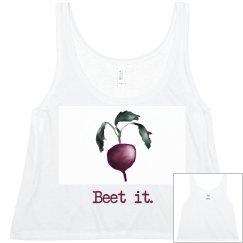 Beet it.