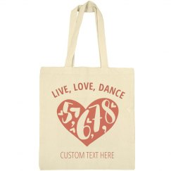 Live Love Dancers Tote