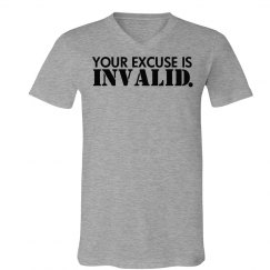 Excuse Is Invalid